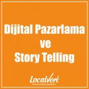 Dijital Pazarlama ve Story Telling