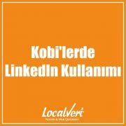 Kobilerde LinkedIn Kullanımı