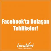 Facebook'ta Dolaşan Tehlikeler!