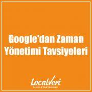 Google'dan Zaman Yönetimi Tavsiyeleri