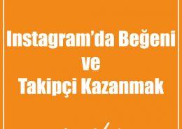 Instagram'da Beğeni ve Takipçi Kazanmak