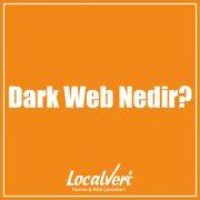 Dark Web Nedir?