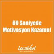 60 Saniyede Motivasyon Kazanın!