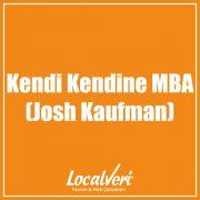 Kendi Kendine MBA (Josh Kaufman)