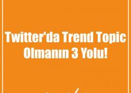Twitter'da Trend Topic Olmanın 3 Yolu!